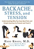 Backache, Stress, and Tension, Hans Kraus, 1616083417