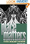 Place Matters: Metropolitics for the...