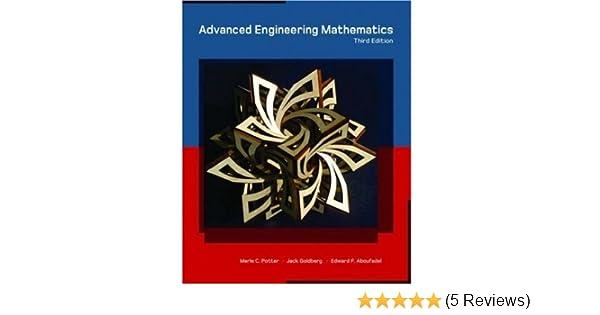Advanced engineering mathematics merle c potter j l goldberg advanced engineering mathematics merle c potter j l goldberg edward aboufadel 8580000036794 amazon books fandeluxe Gallery