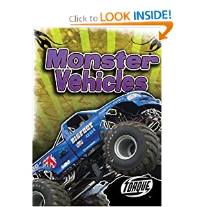 Monster Vehicles (Paperback) (Torque Books: Cool Rides) Derek Zobel and Full-color photography