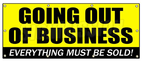 Amazon.c : GOING OUT OF BUSINESS BANNER SIGN closeout save big ...