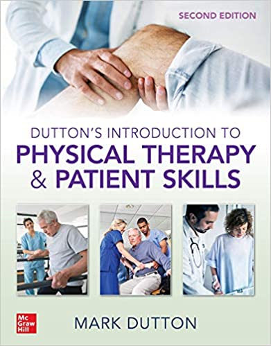 Dutton's Introduction to Physical Therapy and Patient Skills, Second Edition - Original PDF