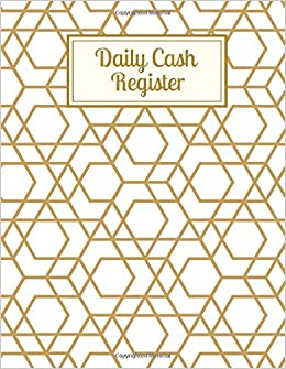 Daily Cash Register Essential Daily Cash Flow Log And Financial Bookkeeping Record Journal An Everyday Monitor Book Logbook Template Tracker Sheet 8 5 X11 120 Pages Cash Flow Tracker Log Journals Crown 9781077620780