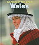 Wales (Cultures of the World, Third)