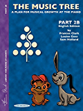 The Music Tree: English Edition Student's Book, Part 2B (Frances Clark Library for Piano Students)