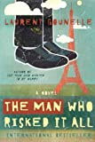 The Man Who Risked It All, Laurent Gounelle, 1401938140