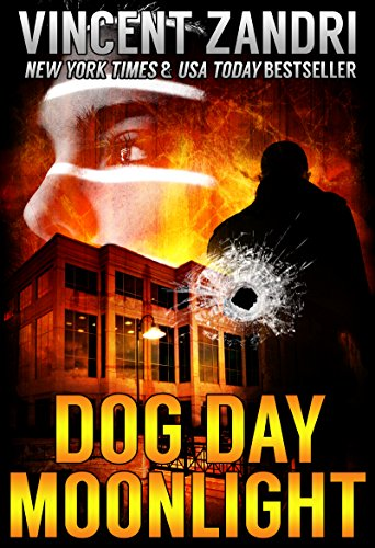 Dog Day Moonlight: (A Dick Moonlight PI Thriller No. 9)