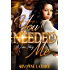 You Needed Me: A Love Story