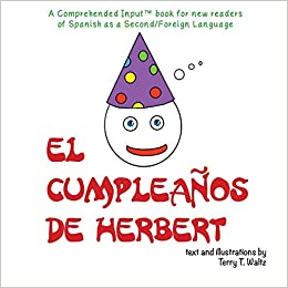 El cumpleaños de Herbert: For new readers of Spanish as a ...