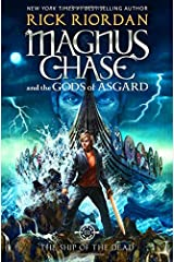 Magnus Chase and the Gods of Asgard, Book 3 The Ship of the Dead Hardcover