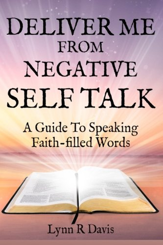 Deliver Negative Self Talk Faith filled product image