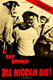 Die Nigger Die!, H. Rap Brown, 1556524528