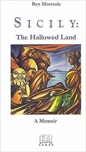 Sicily: The Hallowed Land (Sicilian studies) by Ben Morreale (2000-04-01)