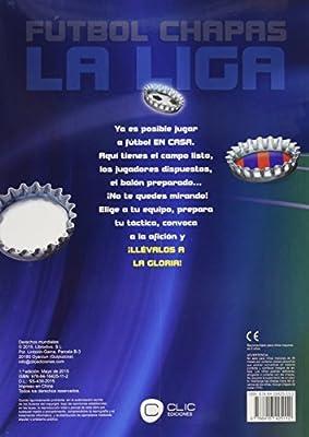FUTBOL CHAPAS LIGA: Amazon.es: AA.VV: Libros
