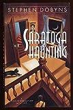 Saratoga Haunting, Stephen Dobyns, 0670845817