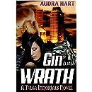 Gin and Wrath: Tulsa Immortals, Book 2: Fantasy Paranormal Shifter Romance