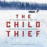 The Child Thief | Dan Smith