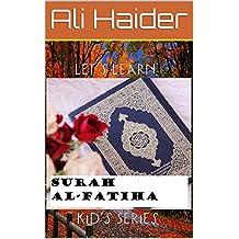 Let's Learn Surah Al-Fatiha (Kids Series Book 1)