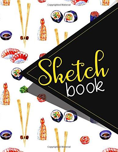 Read Online Sketchbook: Sketch Book, Best Sketch Book, Fashion Sketchbook, Sketch Book Kids, Sketchbook For Toddlers. 8.5 x 11 (Volume 12) pdf