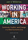 img - for Working in America: Continuity, Conflict, and Change in a New Economic Era book / textbook / text book