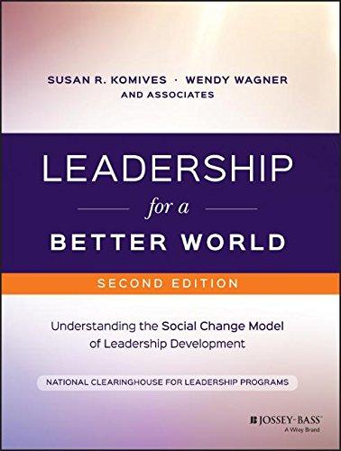 Leadership for a Better World: Understanding the Social Change Model of Leadership Development (Development Social Change compare prices)