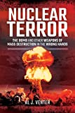 img - for Nuclear Terror: The Bomb and Other Weapons of Mass Destruction in the Wrong Hands book / textbook / text book