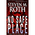 NO SAFE PLACE: A Trace Austin suspense thriller (Trace Austin suspense thrillers Book 1)