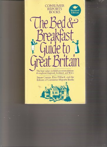 The Bed & Breakfast Guide to Great Britain (BED AND BREAKFAST GUIDE TO GREAT BRITAIN)...