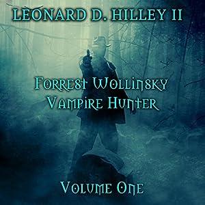 Forrest Wollinsky: Vampire Hunter Audiobook