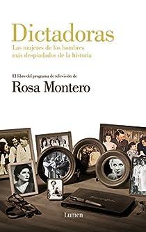 Dictadoras par Rosa Montero