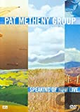 The Pat Metheny Group - Speaking Of Now Live [2009]