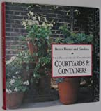 Courtyards and Containers, Better Homes and Gardens Editors, 069600089X