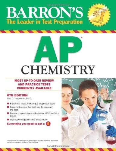 Barron's AP Chemistry, 6th Edition (Barron's Study Guides)