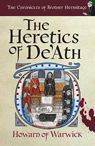 - The Heretics of De'Ath (The Chronicles of Brother Hermitage Book 1)