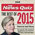 The News Quiz: Best of 2015: BBC Radio Comedy |  BBC Radio