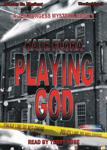 Playing God by Kate Flora (Joe Burgess Series, Book 1) from Books In Motion.com