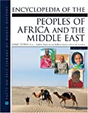 Encyclopedia of The Peoples of Africa and the Middle East (Jfacts on File Library of World History)