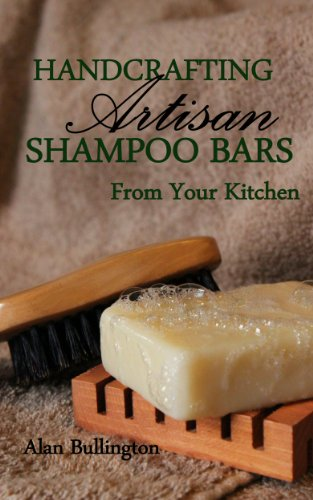 Handcrafting Artisan Shampoo Bars Kitchen ebook product image