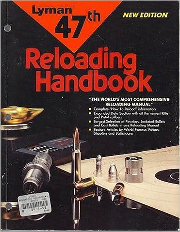 Lyman 47th Reloading Handbook 47th Edition Edition