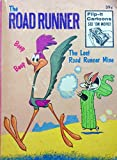 THE ROAD RUNNER: the LOST ROAD RUNNER MINE (Big Little Book #5767-2, with Flip-It Cartoons)