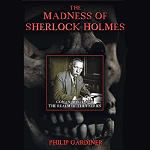 The Madness of Sherlock Holmes Audiobook