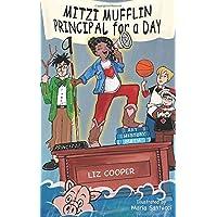Mitzi Mufflin Principal for a Day