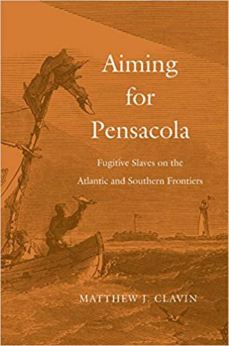 Amazon aiming for pensacola fugitive slaves on the atlantic amazon aiming for pensacola fugitive slaves on the atlantic and southern frontiers ebook matthew j clavin kindle store fandeluxe Ebook collections