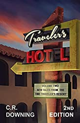 Traveler's HOT L: Volume Two - 2nd Edition: New Tales from the Time Traveler's Resort