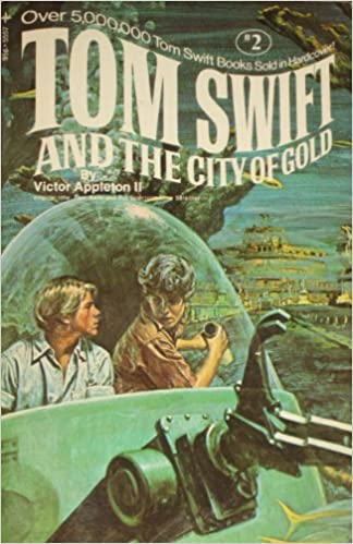 Tom Swift and the City of Gold