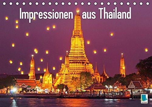 Impressionen aus Thailand (Tischkalender 2016 DIN A5 quer): Tradition und Moderne im Zeichen des Buddhismus (Monatskalender, 14 Seiten) (CALVENDO Orte)