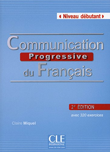 Communication Progressive du Francais - 2eme Edition: Livre de L'Eleve + CD-Audio (French Edition)