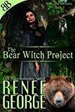 The Bear Witch Project (Midnight Shifters Book 2)