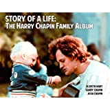 STORY OF A LIFE: The Harry Chapin Family Album