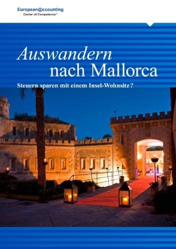 Auswandern nach Mallorca: Steuern sparen mit einem Insel-Wohnsitz?